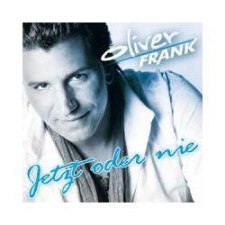 Musik: Jetzt Oder Nie  von Oliver Frank