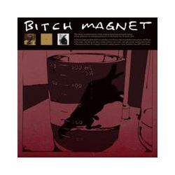 Musik: Bitch Magnet  von Bitch Magnet