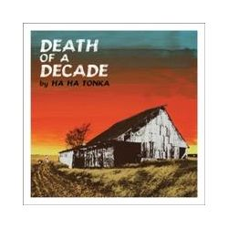 Musik: Death Of A Decade  von Ha ha Tonka