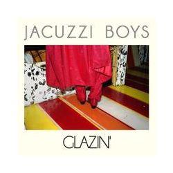 Musik: Glazin'  von Jacuzzi Boys