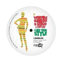 Musik: I Like Your Style  von Turntable Dubbers & Sebski Feat. Top Cat