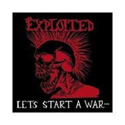 Musik: Lets Start A War  von The Exploited