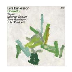 Musik: Liberetto  von Lars Danielsson