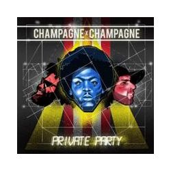 Musik: Private Party  von Champagne Champagne