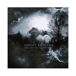 Musik: Until Fear No Longer Defines Us  von Ghost Brigade