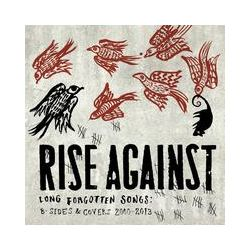 Musik: Long Forgotten Songs: B-Sides & Covers 2000-2013  von Rise Against