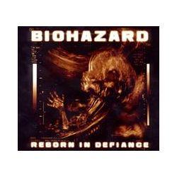 Musik: Reborn In Defiance  von Biohazard