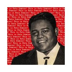 Musik: This Is Fats Domino  von Fats Domino