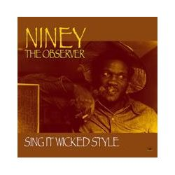 Musik: Sing It Wicked Style  von Niney The Observer