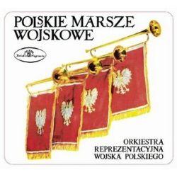 Polskie Marsze Wojskowe - Orkiestra Reprezentacyjna Wojska Polskiego