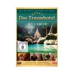 Film: Das Traumhotel-Myanmar  mit Sky Du Mont, Christine Neubauer, Christian Kohlund