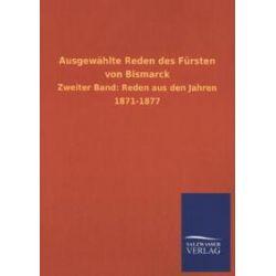 Bücher: Ausgewählte Reden des Fürsten von Bismarck  von Otto Bismarck
