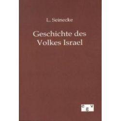 Bücher: Geschichte des Volkes Israel  von L. Seinecke