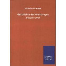 Bücher: Geschichte des Weltkrieges  von Richard Kralik