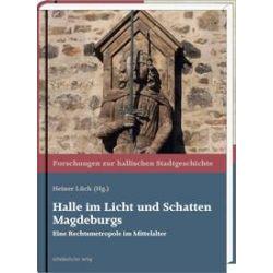 Bücher: Halle im Licht und Schatten Magdeburgs