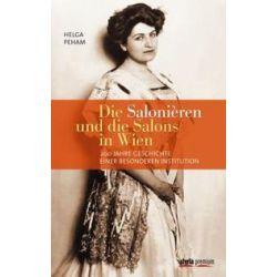 Bücher: Die Salonièren und die Salons in Wien  von Helga Peham