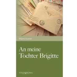 Bücher: An meine Tochter Brigitte  von Brigitte Nueber