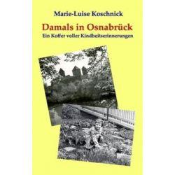 Bücher: Damals in Osnabrück  von Marie-Luise Koschnick