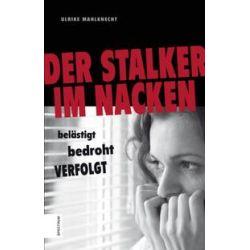 Bücher: Der Stalker im Nacken  von Ulrike Mahlknecht