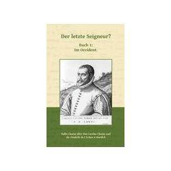Bücher: Der letzte Seigneur?  von Pablo Clusius