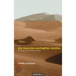 Bücher: Die Verse des erschöpften Achilles  von Schnetzer Achilles
