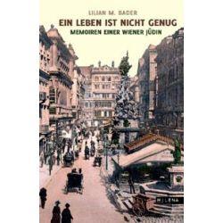 Bücher: Ein Leben ist nicht genug  von Lilian M. Bader