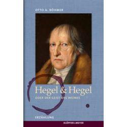 Bücher: Hegel & Hegel  von Otto A. Böhmer