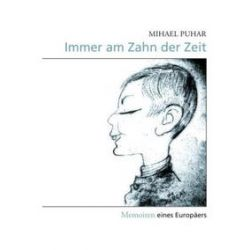 Bücher: Immer am Zahn der Zeit  von Mihael Puhar