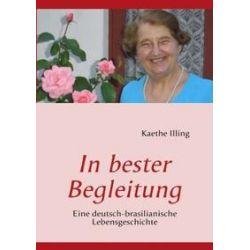 Bücher: In bester Begleitung  von Kaethe Illing