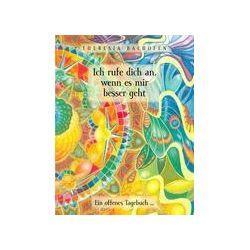 Bücher: Ich rufe dich an, wenn es mir besser geht  von Theresia Bachofen