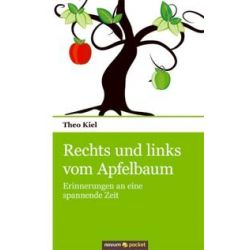 Bücher: Rechts und links vom Apfelbaum  von Theo Kiel