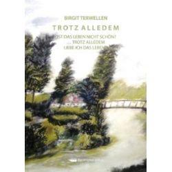 Bücher: Trotz alledem  von Birgit Terwellen