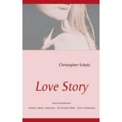 Bücher: Love Story  von Christopher Schulz