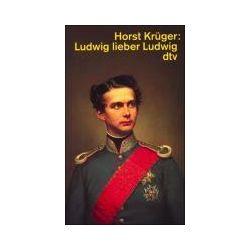 Bücher: Ludwig, lieber Ludwig  von Horst Krüger