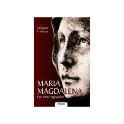 Bücher: Maria Magdalena - Die erste Apostelin  von Margarita Friedrichs