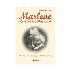 Bücher: Marlene - Als sie noch Hinz hieß  von Marlene Schlüter