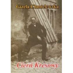 Cierń Kresowy - Gizela Chmielewska