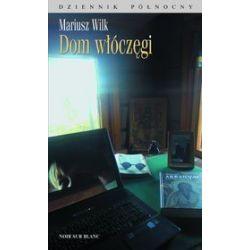 Dom włóczęgi - Mariusz Wilk