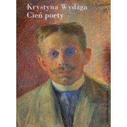 Cień poety - Krystyna Wydżga