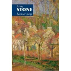 Bezmiar sławy - Irving Stone