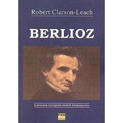 Berlioz - Robert Clarson-Leach