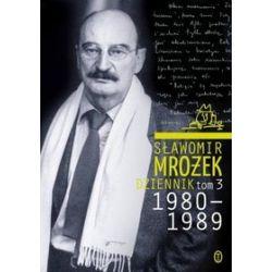 Dziennik, tom 3. 1980-1989 - Sławomir Mrożek