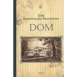 Dom - Zofia Starowieyska-Morstinowa
