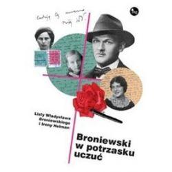 Broniewski w potrzasku uczuć - Dariusz Pachocki