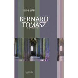 Bernard z Clairvaux i Tomasz z Akwinu - Inos Biffi