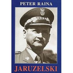 Jaruzelski 1923-1968 - Peter Raina