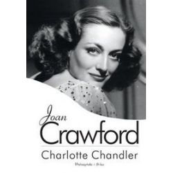 Joan Crawford - Charlotte Chandler