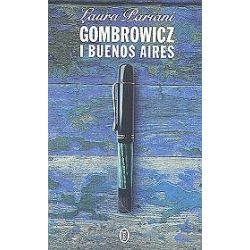 Gombrowicz i Buenos Aires - Laura Pariani