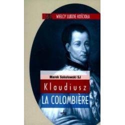 Klaudiusz la Colombiere - Marek Sokołowski
