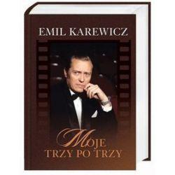 Moje trzy po trzy - Emil Karewicz